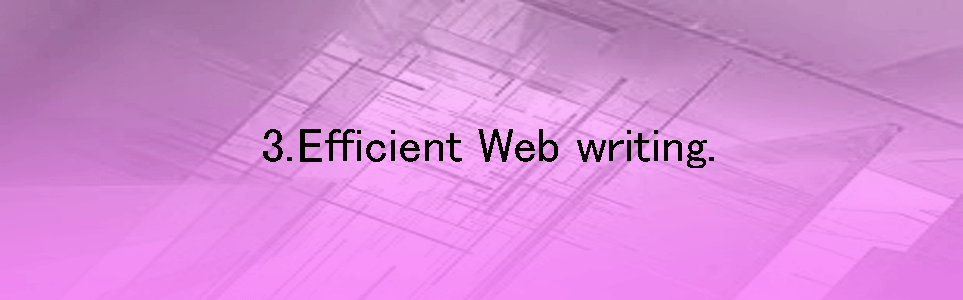 Efficient web writing.